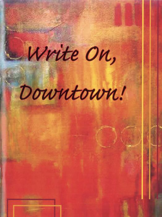 Write On, Downtown issue 1, 2007